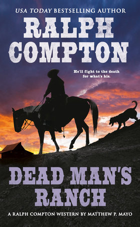 Ralph Compton Dead Man's Ranch by Matthew P. Mayo and Ralph Compton