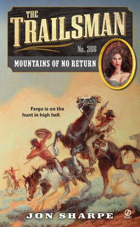 The Trailsman #366 by Jon Sharpe