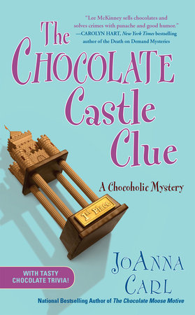 The Chocolate Castle Clue by JoAnna Carl