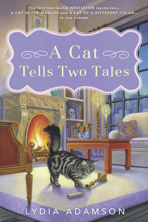 A Cat Tells Two Tales by Lydia Adamson