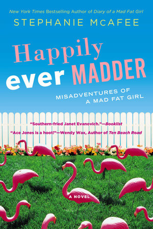 Happily Ever Madder by Stephanie McAfee