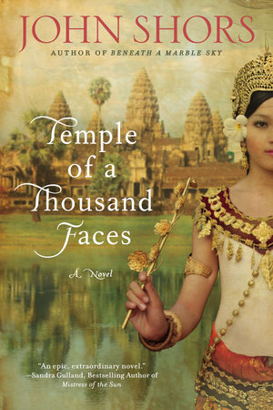 Temple of a Thousand Faces by John Shors