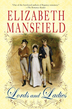Lords and Ladies by Elizabeth Mansfield