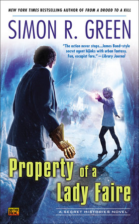 Property of a Lady Faire by Simon R. Green
