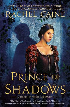 Prince of Shadows by Rachel Caine: 9780451414427 | PenguinRandomHouse.com:  Books