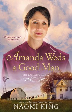 Amanda Weds a Good Man by Naomi King