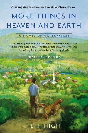 More Things in Heaven and Earth by Jeff High