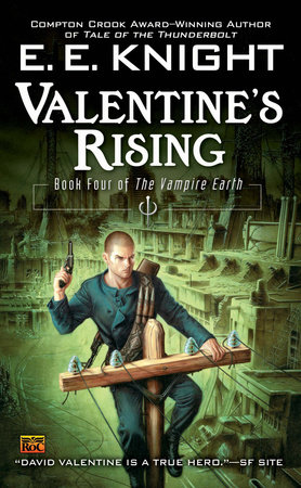 Valentine's Rising by E.E. Knight