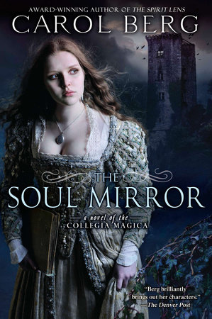 The Soul Mirror by Carol Berg
