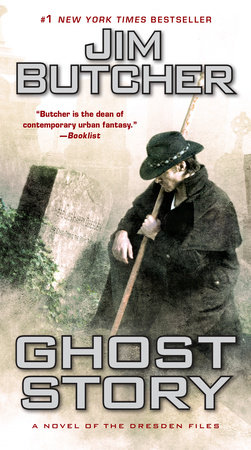 Ghost Story by Jim Butcher