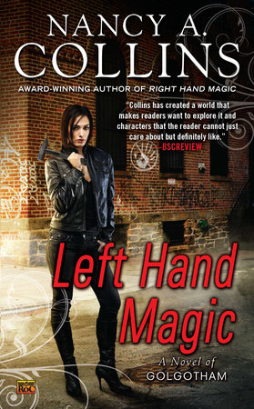Left Hand Magic by Nancy A. Collins