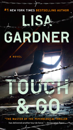 Touch & Go by Lisa Gardner