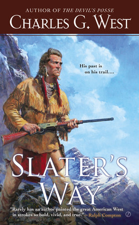 Slater's Way by Charles G. West