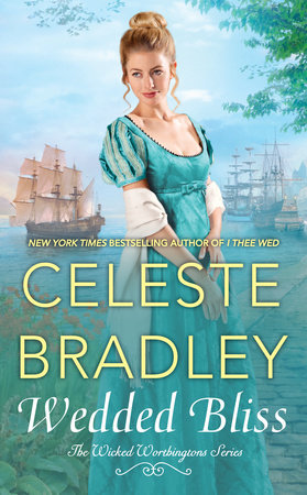 Wedded Bliss by Celeste Bradley