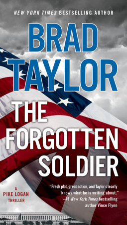 The Forgotten Soldier by Brad Taylor