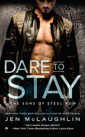 Dare To Stay by Jen McLaughlin