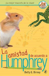 La Amistad de acuerdo a Humphrey