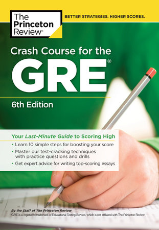 Crash Course for the GRE, 6th Edition by The Princeton Review