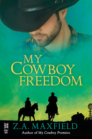 My Cowboy Freedom by Z.A. Maxfield