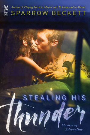 Stealing His Thunder by Sparrow Beckett