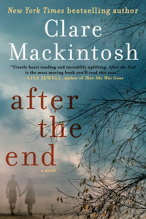 After the End by Clare Mackintosh