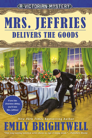 Mrs. Jeffries Delivers the Goods by Emily Brightwell