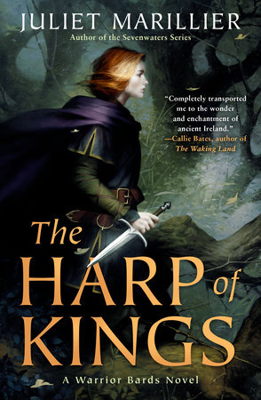 The Harp of Kings by Juliet Marillier | PenguinRandomHouse