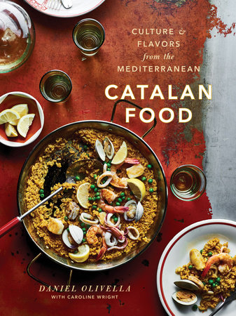 Catalan Food by Daniel Olivella and Caroline Wright
