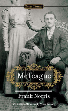 McTeague by Frank Norris