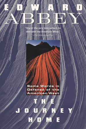 The Journey Home by Edward Abbey