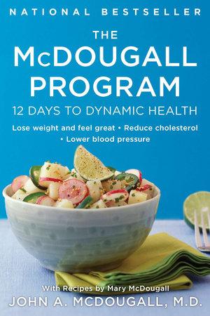 The McDougall Program by John A. McDougall
