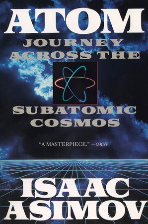 Atom by Isaac Asimov