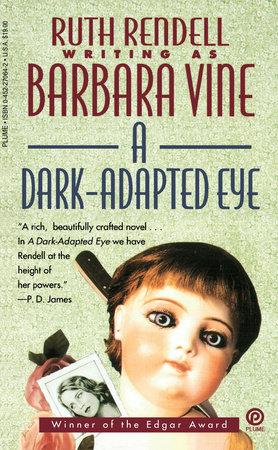 A Dark-Adapted Eye by Ruth Rendell