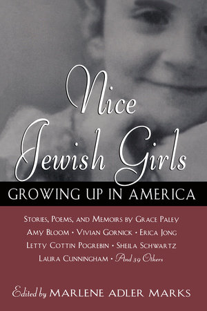 Nice Jewish Girls by Grace Paley, Laura Shaine Cunningham, Dinah Berland and Persis Knobbe