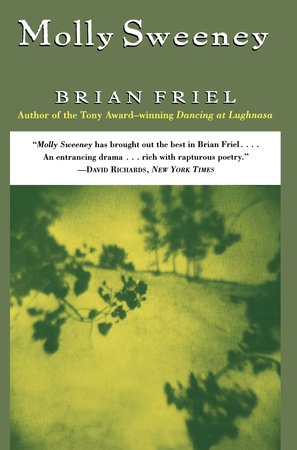 Molly Sweeney by Brian Friel