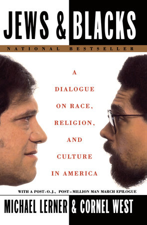 Jews and Blacks by Michael Lerner and Cornel West