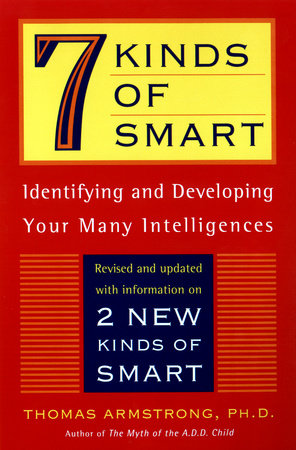 7 Kinds of Smart by Thomas Armstrong