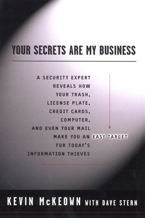 Your Secrets Are My Business by Kevin McKeown and David Stern