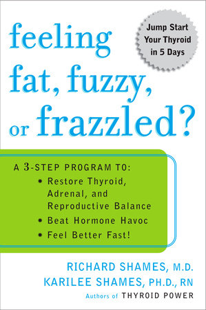 Feeling Fat, Fuzzy, or Frazzled? by Richard Shames and Karilee Shames