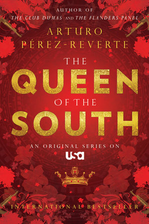 Queen of the South by Arturo Pérez-Reverte