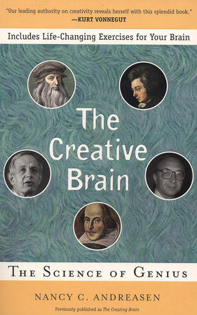 The Creative Brain by Nancy C. Andreasen