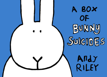 A Box of Bunny Suicides by Andy Riley