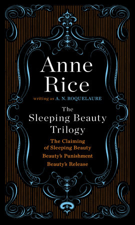 The Sleeping Beauty Trilogy Box Set by A. N. Roquelaure
