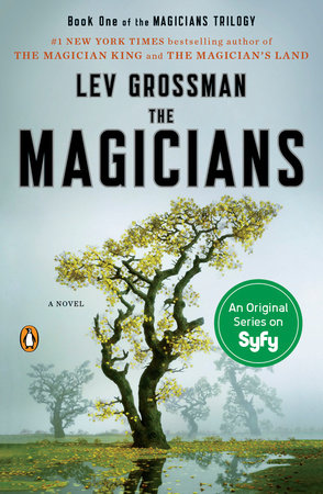 The Magicians (TV Tie-In Edition) by Lev Grossman