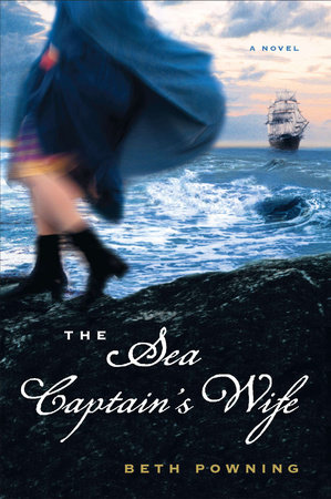 The Sea Captain's Wife by Beth Powning