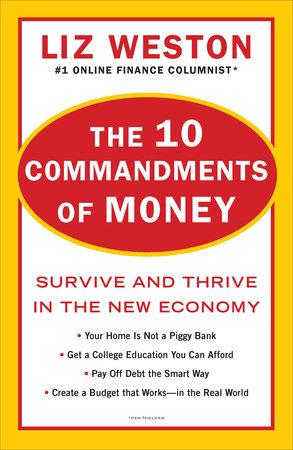 The 10 Commandments of Money by Liz Weston