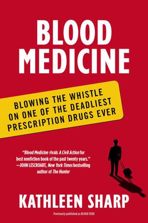 Blood Medicine by Kathleen Sharp