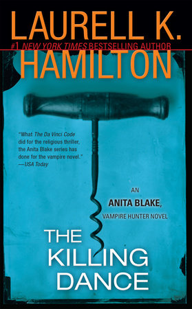 The Killing Dance by Laurell K. Hamilton