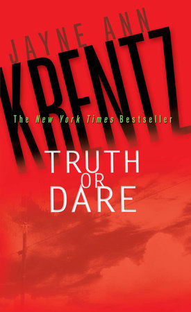Truth or Dare by Jayne Ann Krentz