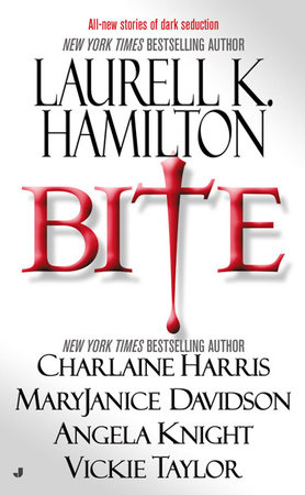 Bite by Laurell K. Hamilton, Charlaine Harris, MaryJanice Davidson, Angela Knight and Vickie Taylor
